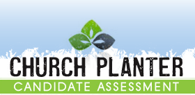 Church Planter Candidate Assessment